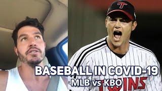 Baseball and COVID-19: MLB vs KBO