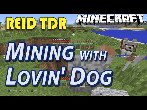 MINECRAFT [Ep09] MINING WITH LOVIN' DOG! Reid TDR: Dad and Son play Minecraft for Kids, no bad words