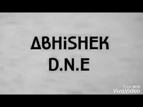 Abhishek D.N.E   Main HoON HerO Tera sonG [ lYrical hiP hOp] ♡
