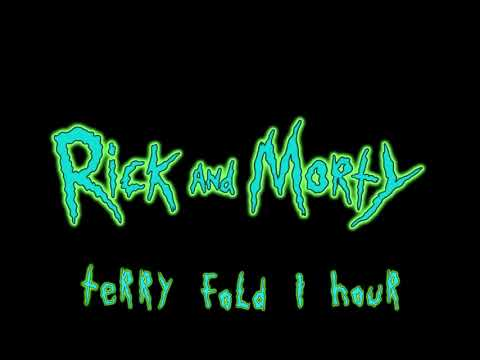 Terry Fold Extended 1 Hour - Rick and Morty