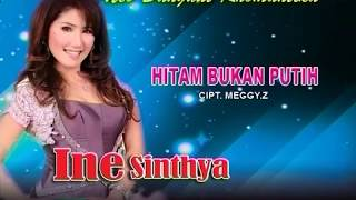 Video Ine Sinthya - HITAM BUKAN PUTIH download MP3, 3GP, MP4, WEBM, AVI, FLV September 2018