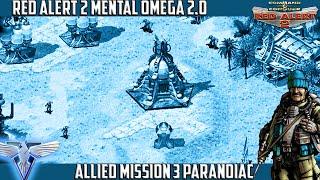 Mental Omega 2.0 - Allied Mission 3 Paranoiac [720p]