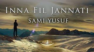 Sami Yusuf – River of Milk   Inna Fil Jannati