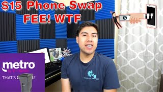 Metro By T-Mobile Scam $15 Phone Swap Fee // Both Sides of the Story Explained (HD)