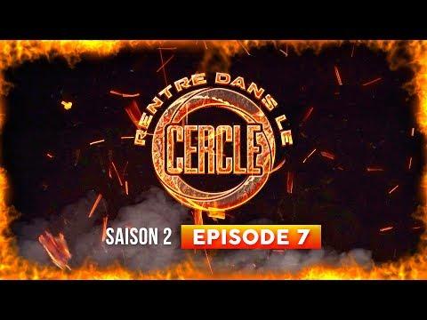 Rentre dans le Cercle - Saison #2 / Épisode 7 (La Fouine, Soumeya, T.H, Béné...) I Daymolition