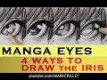 Drawing MANGA EYES: The Iris, 4 Different Ways