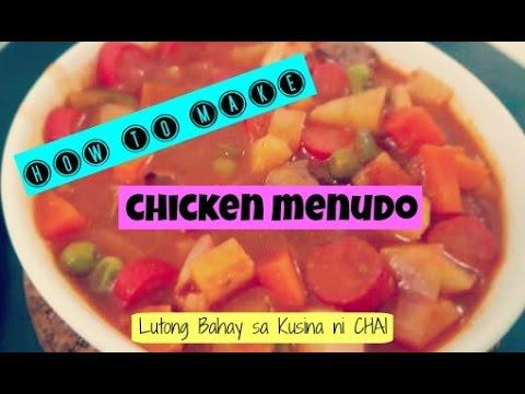 HOW TO MAKE CHICKEN MENUDO | LUTONG BAHAY | KUSINA NI CHAI