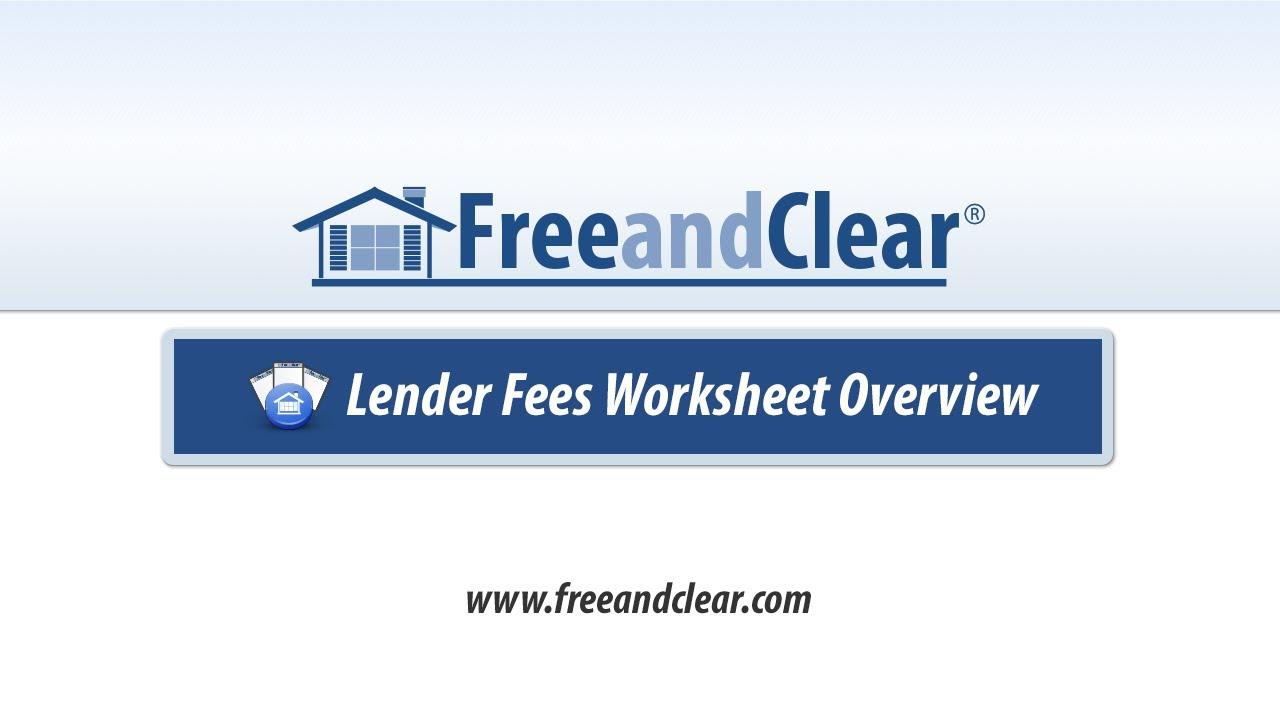 Lender Fees Worksheet Overview Youtube