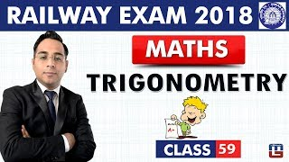 Trigonometry | Maths | Class - 59 | RRB | Railway ALP / Group D | 9 PM