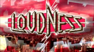 Loudness - Let it Go Driving to the top of the city, Drive until I ...