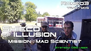 [AIRSOFT PTW FRANCE] Shield of Illusion - Mission : Mad scientist