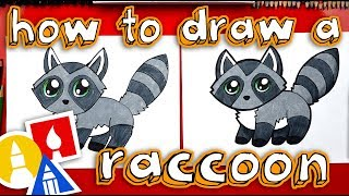 How To Draw A Cute Raccoon