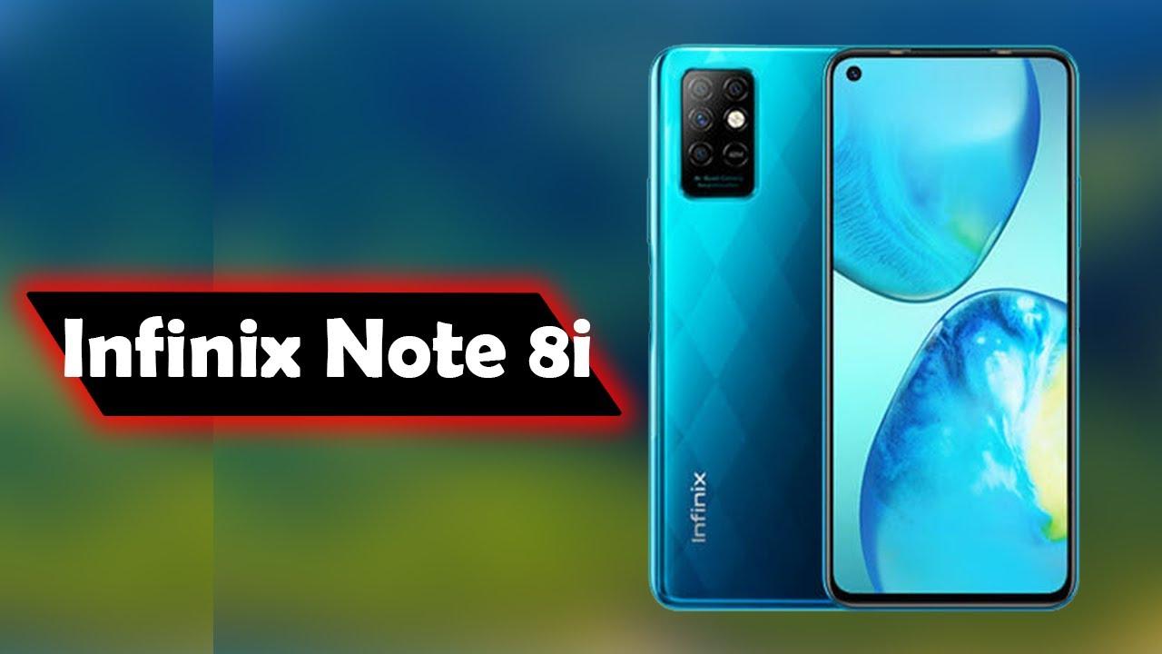 مراجعة هاتف Infinix Note 8i سعر و مواصفات ومميزات وعيوب انفينكس نوت 8 آي Youtube
