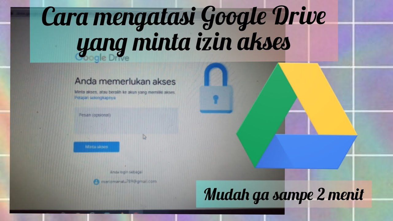 Cara Mengatasi Google Drive Minta Izin Akses Youtube