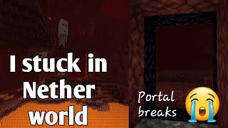 I stuck in Nether World Portal breaks | Ifterious World (Minecraft Survival Part-2)