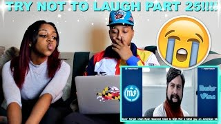 TRY NOT TO LAUGH OR GRIN PART 25!!!!