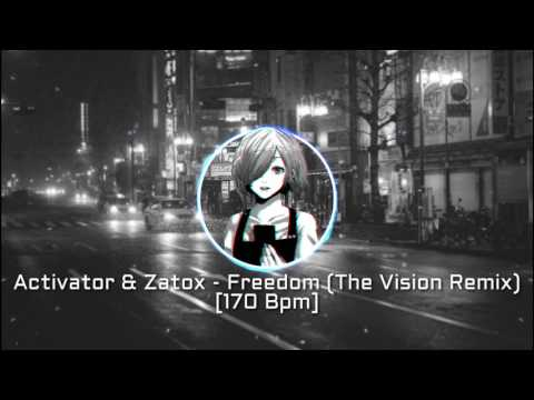 Activator & Zatox - Freedom (The Vision Remix) (170 Bpm)