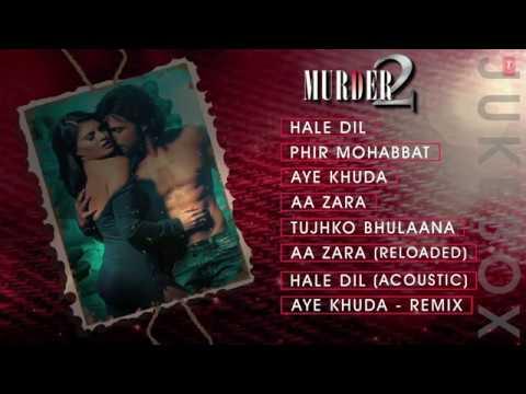 Download Murder 2 Full Songs JUKEBOX Audio   Hale Dil, Phir Mohabbat, Aye Khuda   T Series   YouTube