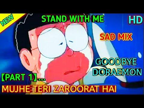 Goodbye Doraemon Part 1 Zaroorat Song | Doraemon And Nobita Emotional Sad Story | Sad Song