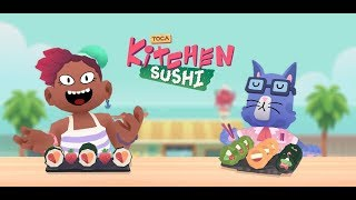Toca Kitchen Sush!    Eva plays