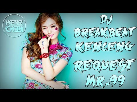 DJ BREAKBEAT KENCENG 2018 NO DROP (( REQUEST MR.99 ))