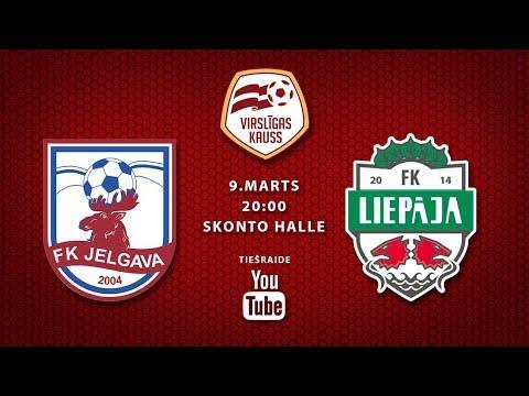09.03.2018.Virslīgas kauss: RFS - FK Ventspils un FK Jelgava - FK Liepāja/Mogo, pilna spēle
