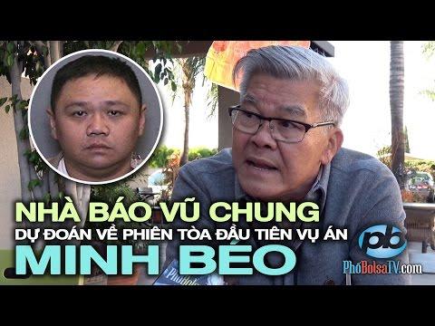 """""""Phía công tố sẽ yêu cầu chánh án không cho cơ hội Minh Béo đóng tiền bail"""""""