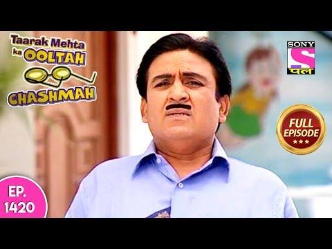 Taarak Mehta Ka Ooltah Chashmah - Full Episode 1420 - 17th September, 2018 thumbnail
