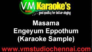 Engeyum Eppothum Masama Karaoke