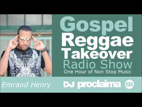 GOSPEL REGGAE 2017  - One Hour Gospel Reggae Takeover Show - DJ Proclaima