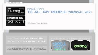 New Release | Brian NRG - To All My People (Original Mix)