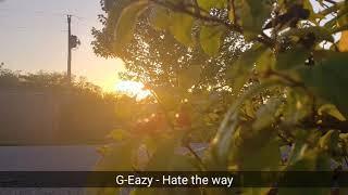 G-Eazy & blackbear - Hate The Way (1 Hour)