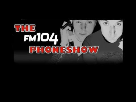 Adrian Kennedy FM104 Phoneshow- ''Irish Men have Small Willys'' 'Get it Off Your Chest'