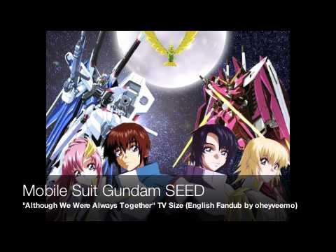 Mobile Suit Gundam SEED - Anna ni Issho Datta no ni TV Size (English Fandub)