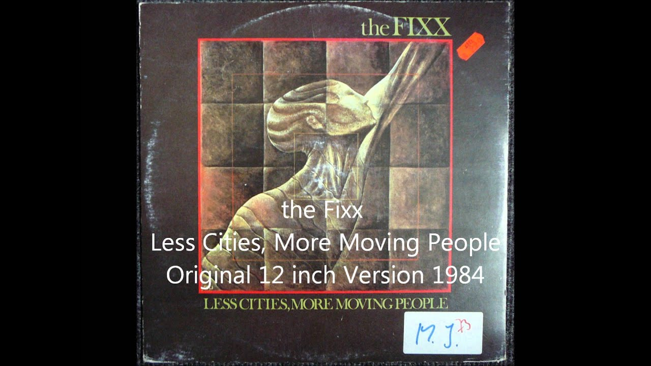 the-fixx-less-cities-more-moving-people-original-12-inch-version-1984-dertaubedj