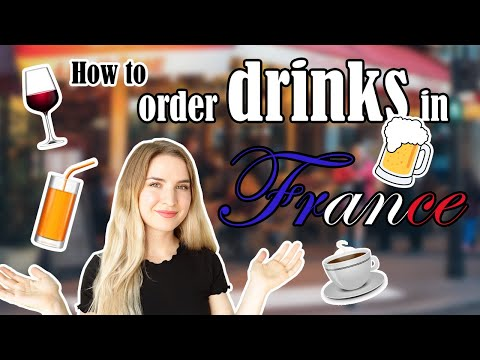 HOW TO SPEAK FRENCH | Lesson 3: How To Order Drinks In France