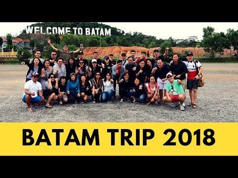 Batam Trip 2018!