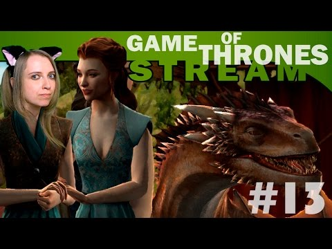 Мира Vs Game Of Thrones: A Telltale Games Series #13 [СТРИМ, прохождение]