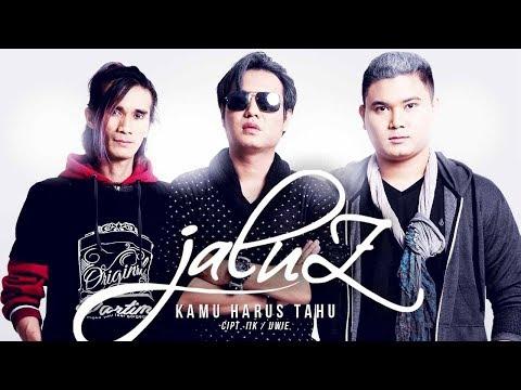 Jaluz - Kamu Harus Tahu (Official Radio Release)