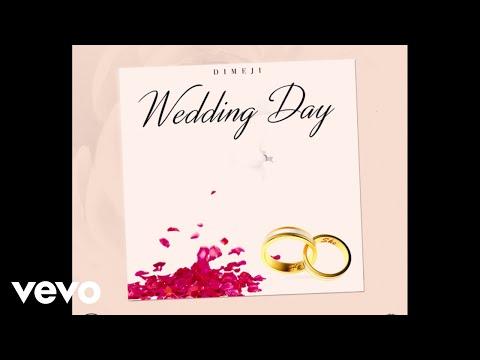 Dimeji - Wedding Day (Audio)