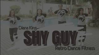 SHY GUY || Diana King || RETRO Dance Fitness || Jingky Choreography