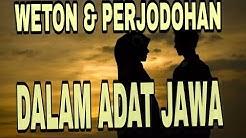 WETON & PERJODOHAN DALAM ADAT JAWA//PRIMBON JAWA