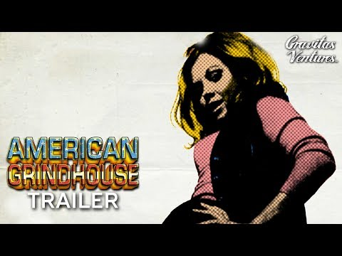 American Grindhouse - Trailer (2017) | Documentary HD