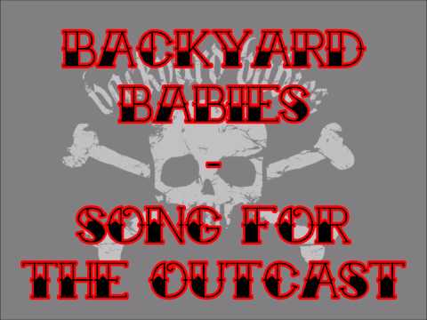 BACKYARD BABIES - Song For The Outcast mp3
