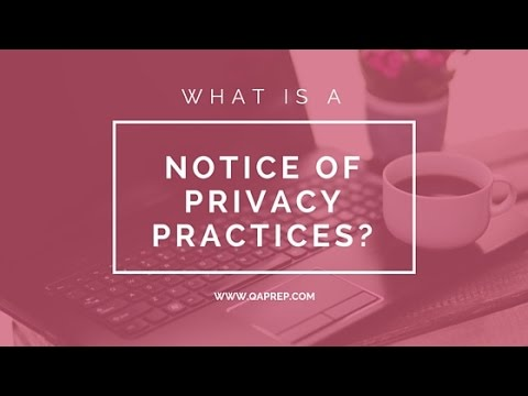 What Is A Notice Of Privacy Practices?
