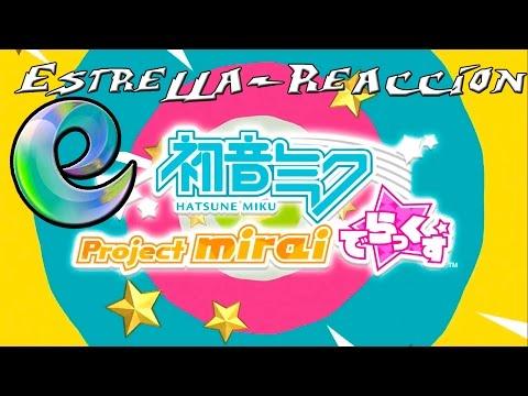 Estrella-Reacción Trailer Hatusne Miku Project Mirai Deluxe (Video-Reaccion)