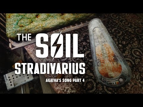 Agathas Song 4: What To Do with the Soil Stradivarius?  Fallout 3 Lore