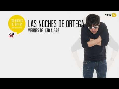 Amores raros 4X12 #Ortega - OhMyLOL en Cadena Ser
