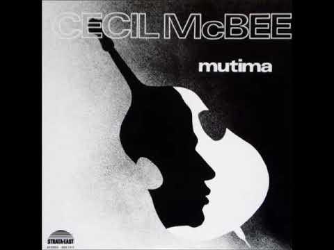 A FLG Maurepas upload - Cecil McBee - Mutima - Jazz Avant-Garde