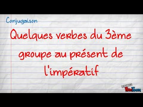 Des Verbes Du 3eme Groupe Au Present De L Imperatif Youtube